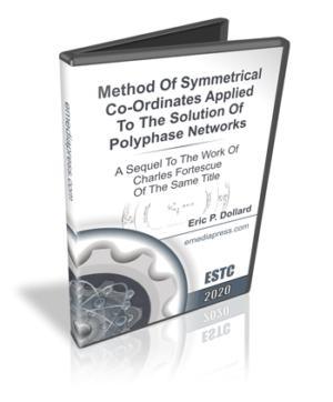 Method Of Symmetrical Co-Ordinates Applied To The Solution Of Polyphase Networks – A Sequel To The Work Of Charles Fortescue Of The Same Title